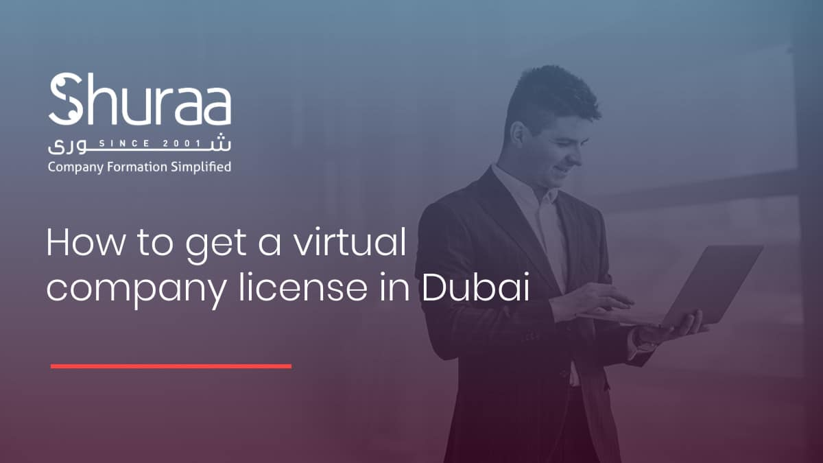 How to get a virtual company license in Dubai