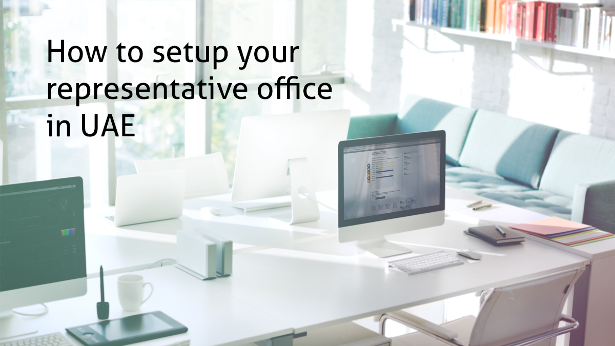 How to setup your representative office in UAE