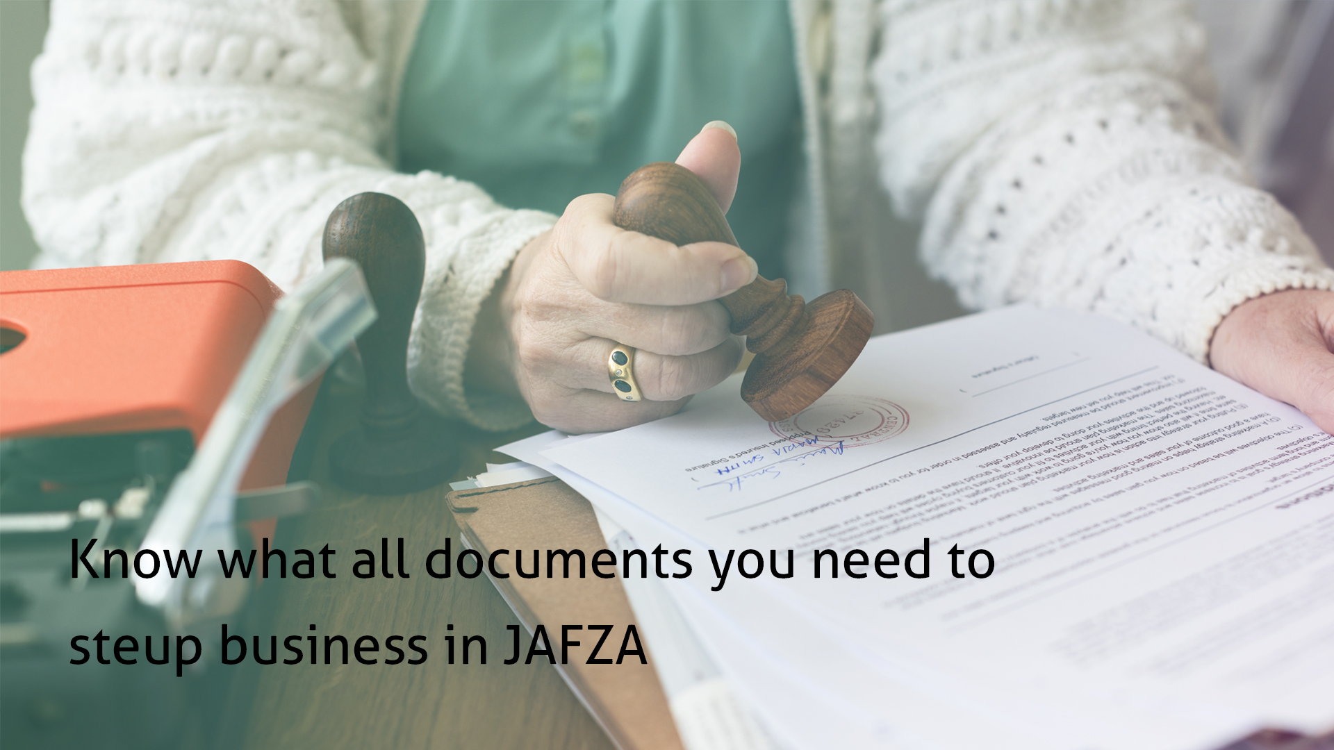 Know what all documents you need to steup business in JAFZA