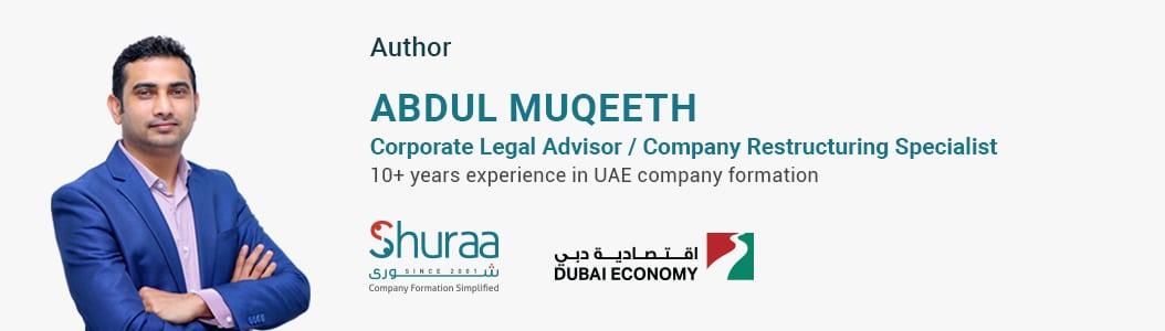 Abdul Muqeeth, Corporate Legal Advisor/Company Restructuring Specialist, Shuraa Business Setup
