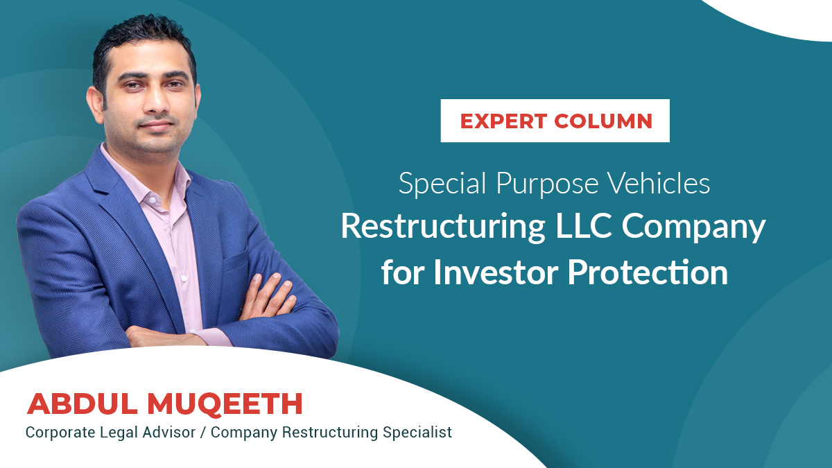 Special Purpose Vehicle: Restructuring LLC Company for Investor Protection