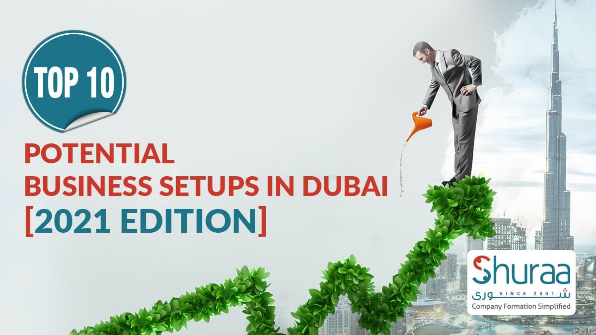 ideas for top 10 business setup in dubai