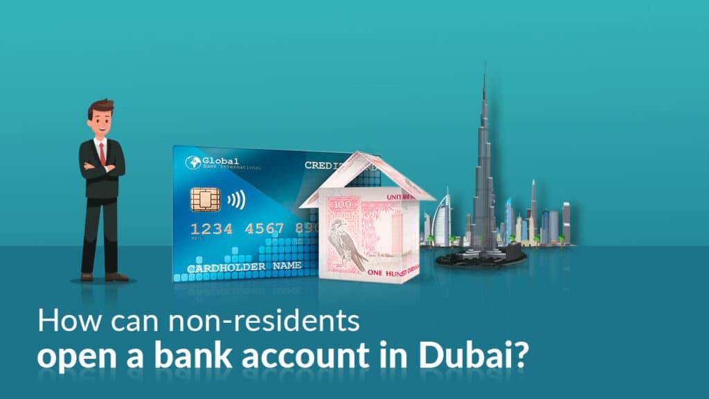 Open a bank account in Dubai for non resident