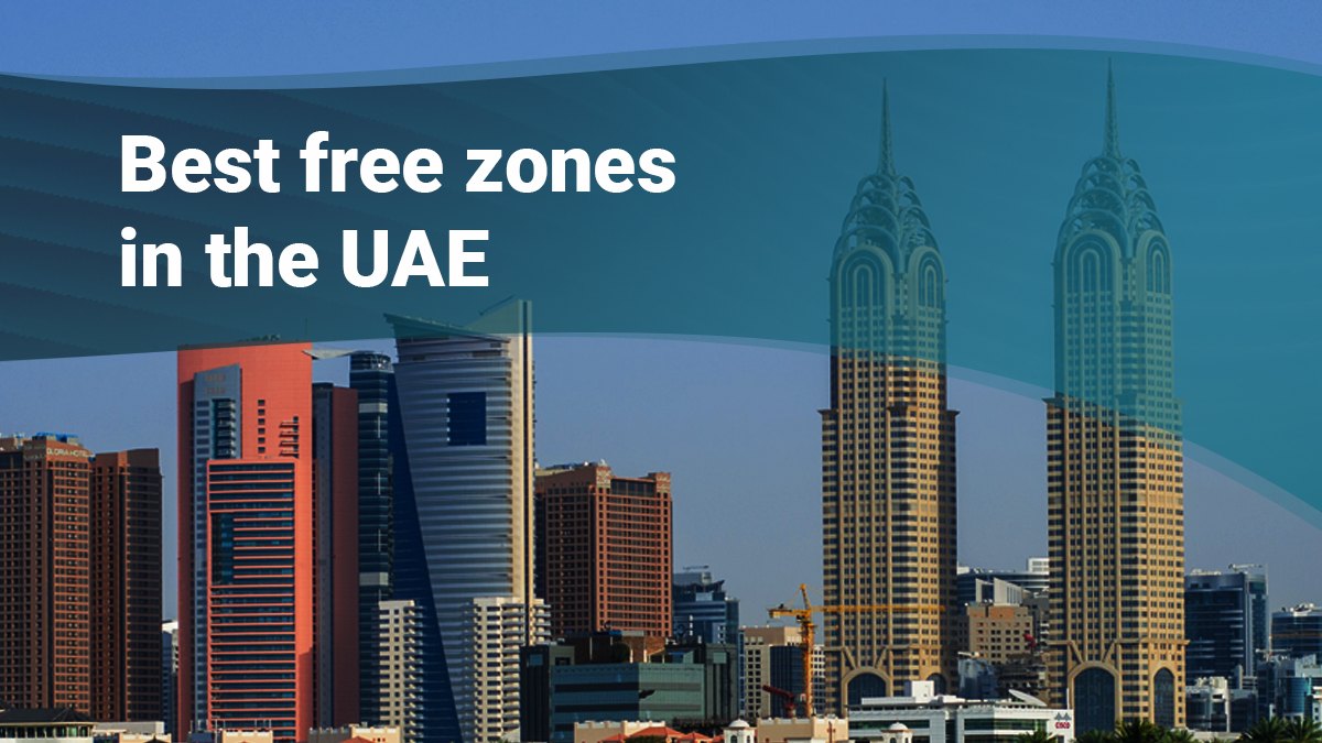 Best Free Zones in the UAE