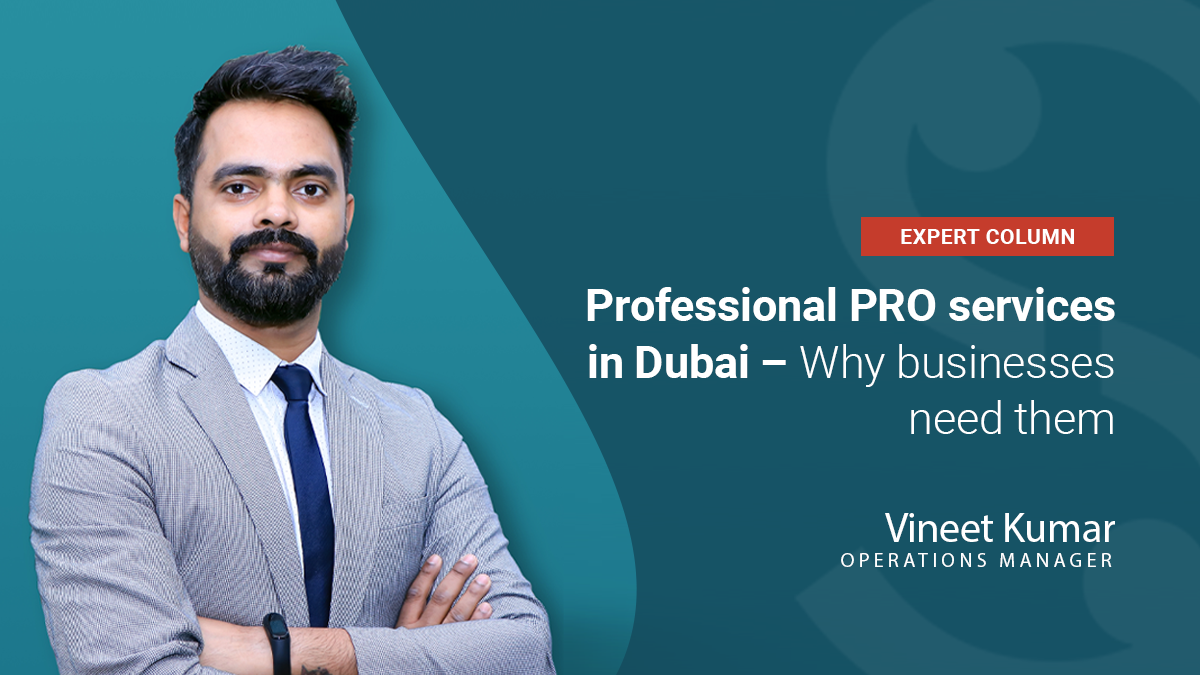 Blog about professional PRO services in Dubai and why businesses need them.
