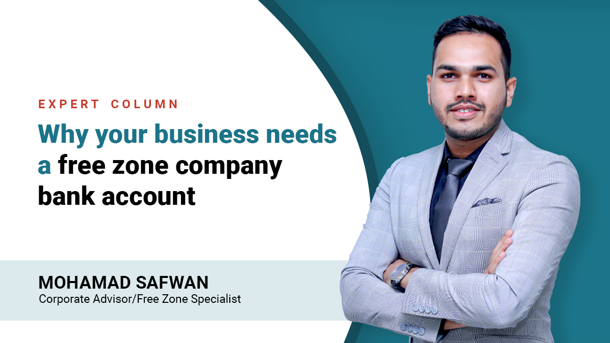 Why-your-business-needs-a-free-zone-company-bank-account