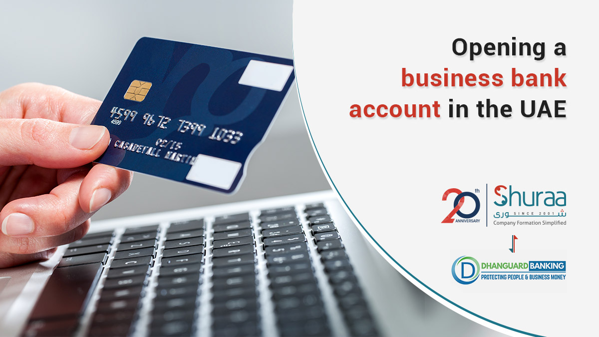 Opening a business bank account in the UAE for entrepreneurs