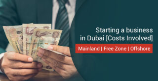 Cost of Starting a Business in Dubai