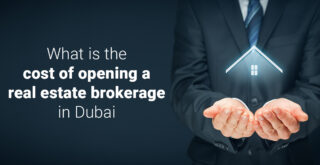 what is the cost of opening a real estate brokerage in dubai